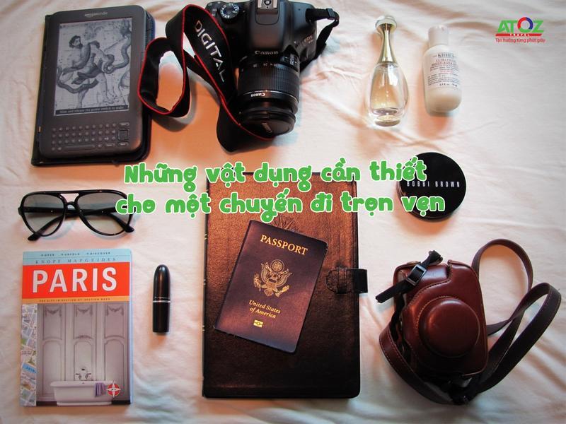 Những vật dụng cần thiết cho một chuyến đi trọn vẹn