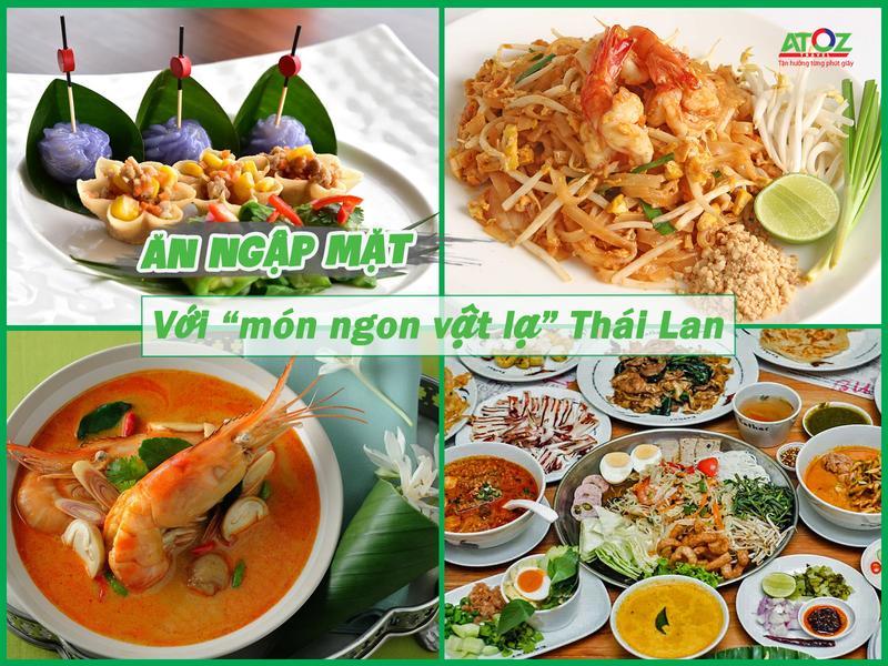 """Ăn ngập mặt với những """"món ngon vật lạ"""" ở Thái Lan"""