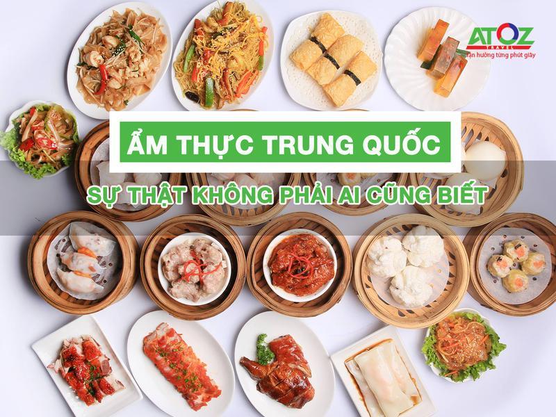 Sự thật về ẩm thực Trung Quốc mà không phải ai cũng biết